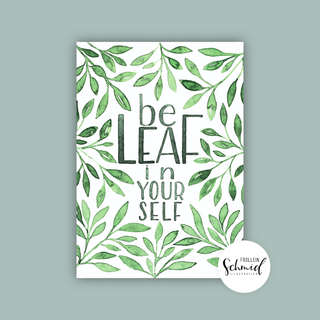 Artprint A4 beleaf in yourself by Frollein Schmid